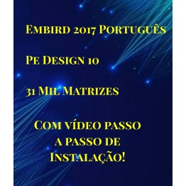 EMBIRD 2017 + PE DESIGN10+31 MIL MATRIZES!