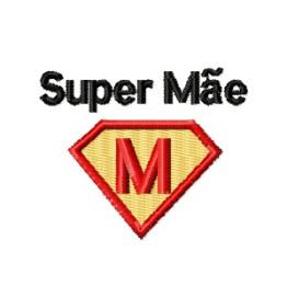 Matriz De Bordado Super Mãe